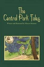 The Central Park Tales (Hardback or Cased Book)