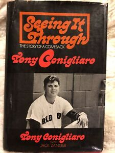 Tony Conigliaro Boston Red Sox Autographed Book Seeing It Through