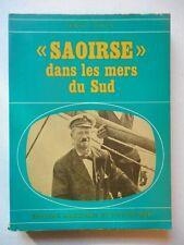 "Conor O ' Brien - "" SAORSE "" DANS LES MERS DU SUD .1963 ."