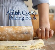 The Amish Cook's Baking Book by Lovina Eicher and Kevin Williams 2009 Hardcover