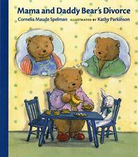 Mama and Daddy Bears Divorce (Albert Whitman Prai