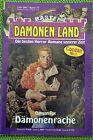 Dämonen-Land Nr. 77 Dämonenrache von Damian Fox Bastei Verlag, Z: 1