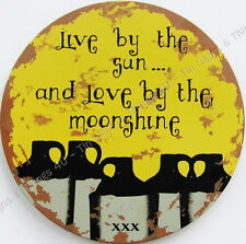Love by the Moonshine round TIN SIGN metal rustic moon jug bar wall decor OHW