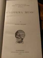 Original CHIPPEWA MUSIC,1910,Frances Densmore Illustrated Smithsonian Inst.