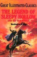 Legend of Sleepy Hollow and Rip Van Winkle Washington Irving