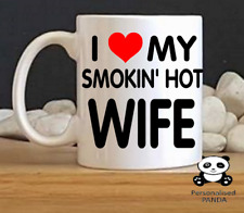 personalised valentines, the one i love, novelty, couples mug, smokin hot wife
