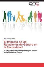 El Impacto De Las Relaciones De G?nero En La Fecundidad: El Caso De Los Secto...
