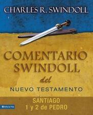 Comentario Swindoll Nuevo Testamento: Santiago, Pedro 1 y 2 by Charles R....