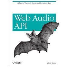 Web Audio API: By Smus, Boris