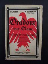 Oradour-sur-Glane - Vision d'Epouvante (Ouvrage Officiel) / éd.Lavauzelle - 1964
