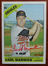 Carl Warwick 2015 Topps Heritage Real One Red Ink Auto #7/66 Orioles 1966 Style