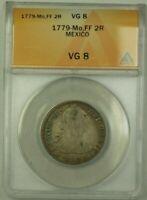1779-Mo,FF Mexico 2 Reales Coin ANACS VG 8