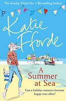 A Summer at Sea By Katie Fforde. 9780099579328