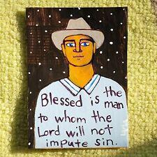 ORIGINAL ACEO Folk Art Christian Bible Scripture Blessed Lord Man Cowboy