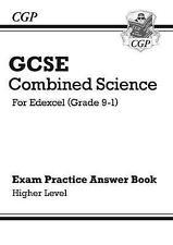 CGP GCSE Combined Science Edexcel Grade 9-1. Exam Practice Answers Higher Level