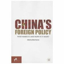 China's Foreign Policy : Who Makes It, and How Is It Made? (2013, Paperback)