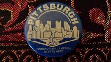 Vintage PITTSBURGH PA America Starts Here CITYSCAPE Silhouette BUTTON Pin Badge
