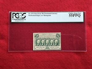 """FR-1311 First Issue 50c Cent Fractional Currency """"Perforated Edge"""" *PCGS 55 PPQ*"""