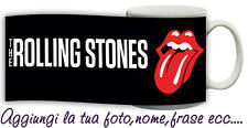 Tazza Rolling Stones - Jagger Musica Gruppi Artisti personalizzata con foto,nome