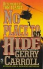 No Place to Hide a Novel of the Vietnam War
