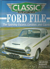 Ford Sporting Escorts, Cortinas, Capris Classic & Sportscar File by Robson 1987
