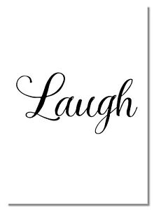Laugh #W Motivation Inspiration Word Poster Be Happy Picture Photo