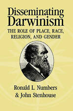 Disseminating Darwinism: The Role of Place, Race, Religion, and Gender-ExLibrary