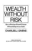 Wealth Without Risk by Givens, Charles