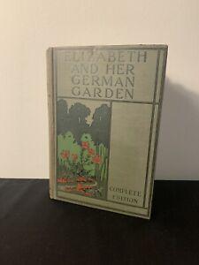 Elizabeth And Her German Garden 1906 Complete Edition Hardcover Book