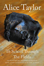 To School Through the Fields, Taylor, Alice, Very Good, Hardcover