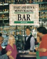 Start and Run a Money-Making Bar by Bruce Fier (1993, Paperback, Revised)