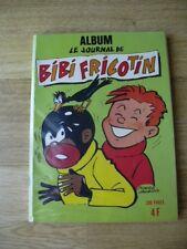 ALBUM N°16 BIBI FRICOTIN N°48, 49 et 50 ANNEE 1973
