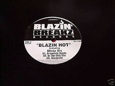 "BLAZIN' HOT - FEATURING  MISTA SIX  12"" SINGLE  RECORD"