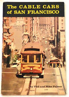 The Cable Cars of San Francisco by Phil Palmer and Mike Palmer