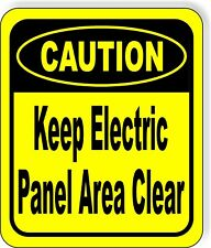 CAUTION Keep Electric Panel Area Clear METAL Aluminum Composite OSHA SAFETY Sign
