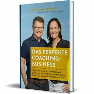"""""""DAS PERFEKTE COACHING-BUSINESS""""  NEUES Buch!"""