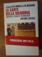 M. MORELLI, RICCIARDI,Le carte della memoria.Archivi e nuove tecnologie,1997-A14