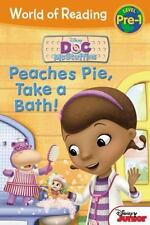 World of Reading: Doc McStuffins Peaches Pie, Take a Bath!: Level Pre-1 by Disne