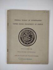 FBI 1935 Agent Personnel TRAINING booklet SELECTION Hoover DEPT JUSTICE