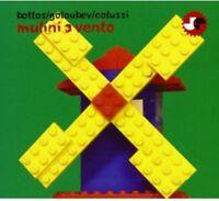 Bottos, Goloubev, Colussi: Mulini A Vento - CD