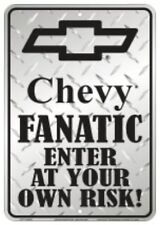 "Chevy Fanatic Enter At Your Own Risk 8"" x 12"" Embossed Metal Parking Sign"