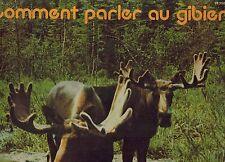 MFD IN CANADA FR QUEBEC NON MUSIC LP COMMENT PARLER AU GIBIER : NO ARTIST