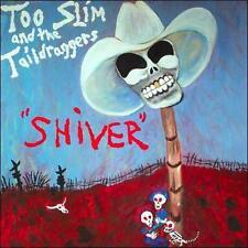 Tim Langford, Too Slim & the Taildraggers - Shiver [New CD]