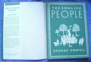 ORWELL George Orwell The English People First Edition 1947 Dust Jacket SCARCE