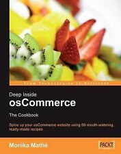 Deep Inside osCommerce: The Cookbook by Monika Mathe (Paperback, 2006)