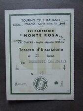 Tessera TCI Iscrizione Campeggio Monte Rosa Turismo Montagna Alpi 1937 Alpinismo