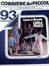 Corriere dei Piccoli 28 1979 - Marzolino Tarantola  - Danziamo con Carla FRACCI
