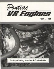 Pontiac 455, 428, 421, 400, 389, 350 Engines Casting Number & Engine Code Book