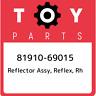 81910-69015 Toyota Reflector assy, reflex, rh 8191069015, New Genuine OEM Part
