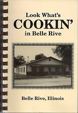 LOOK WHAT'S COOKIN IN *BELLE RIVE IL 1993 COMMUNITY COOK BOOK *ILLINOIS RECIPES